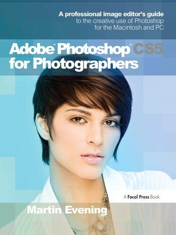 Adobe Photoshop CS5 for Photographers A professional image editor's guide to the creative use of Photoshop for the Macintosh and PC book cover