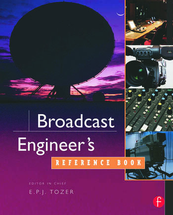 Broadcast Engineer's Reference Book book cover