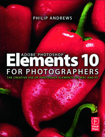 Adobe Photoshop Elements 10 for Photographers The Creative use of Photoshop Elements on Mac and PC book cover