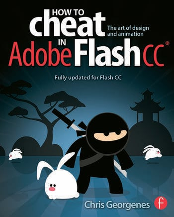 How to Cheat in Adobe Flash CC The Art of Design and Animation book cover
