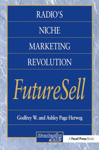 Radios Niche Marketing Revolution FutureSell book cover