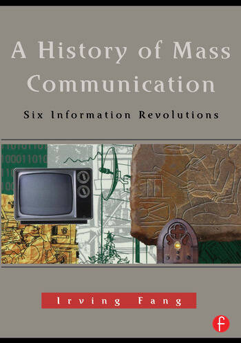 A History of Mass Communication Six Information Revolutions book cover