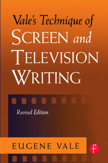 Vale's Technique of Screen and Television Writing book cover