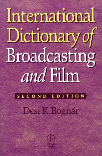 International Dictionary of Broadcasting and Film book cover