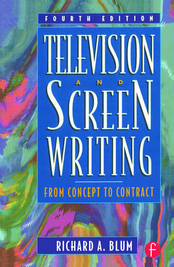 Television and Screen Writing From Concept to Contract book cover