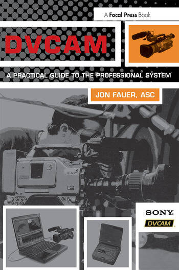 DVCAM A Practical Guide to the Professional System book cover