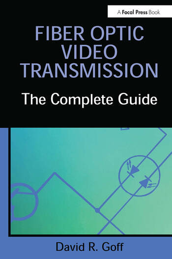 Fiber Optic Video Transmission The Complete Guide book cover