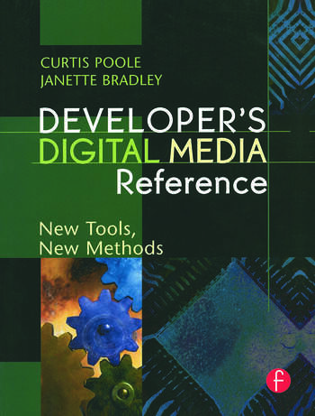 Developer's Digital Media Reference New Tools, New Methods book cover