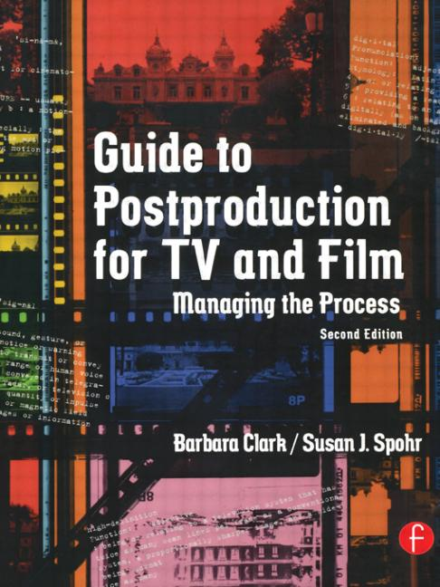 Guide to Postproduction for TV and Film Managing the Process book cover