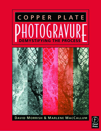 Copper Plate Photogravure Demystifying the Process book cover
