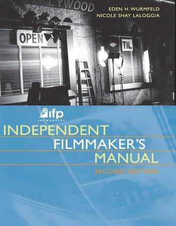 IFP/Los Angeles Independent Filmmaker's Manual book cover