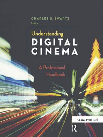 Understanding Digital Cinema A Professional Handbook book cover