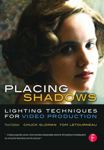 Placing Shadows Lighting Techniques for Video Production book cover