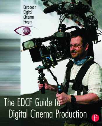 The EDCF Guide to Digital Cinema Production book cover