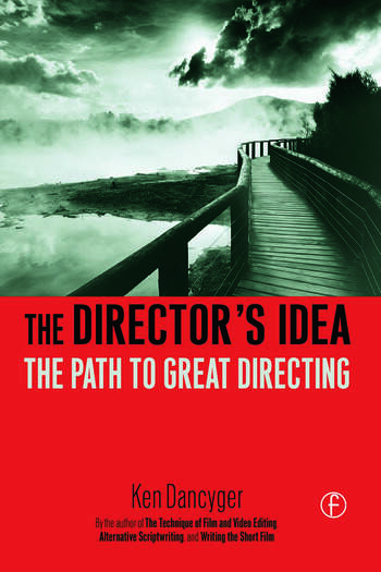 The Director's Idea The Path to Great Directing book cover