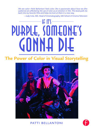 If It's Purple, Someone's Gonna Die The Power of Color in Visual Storytelling book cover