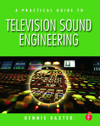 A Practical Guide to Television Sound Engineering book cover