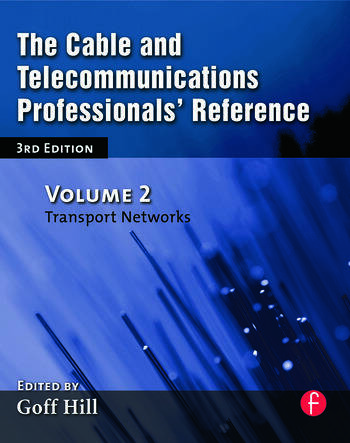 The Cable and Telecommunications Professionals' Reference Transport Networks book cover
