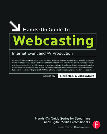 Hands-On Guide to Webcasting Internet Event and AV Production book cover