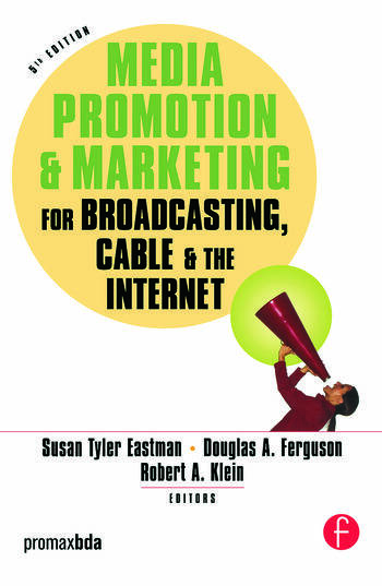 Media Promotion & Marketing for Broadcasting, Cable & the Internet book cover