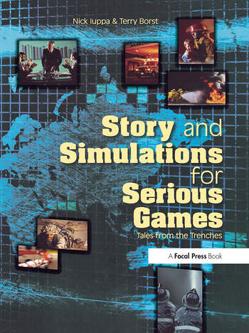 Story and Simulations for Serious Games Tales from the Trenches book cover