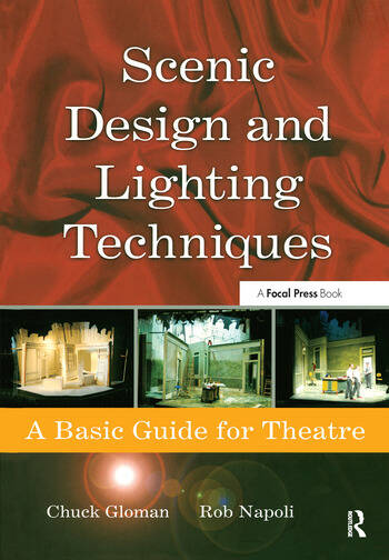 Scenic Design and Lighting Techniques A Basic Guide for Theatre book cover