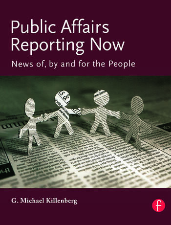 Public Affairs Reporting Now News of, by and for the People book cover