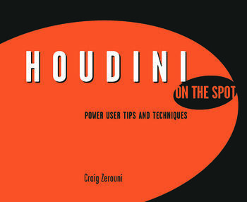 Houdini On the Spot Time-Saving Tips and Shortcuts from the Pros book cover