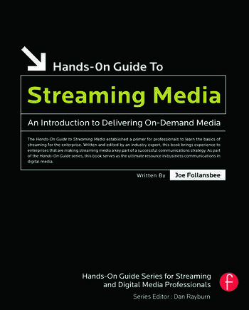 Hands-On Guide to Streaming Media an Introduction to Delivering On-Demand Media book cover