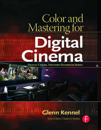 Color and Mastering for Digital Cinema book cover