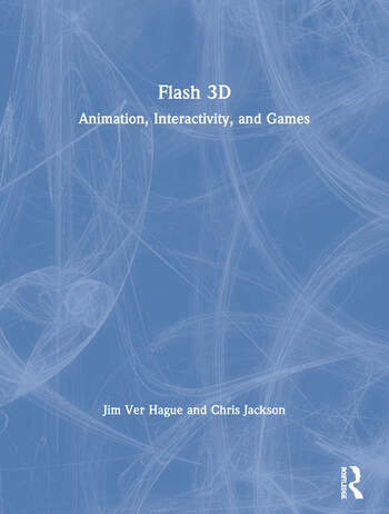 Flash 3D Animation, Interactivity, and Games book cover