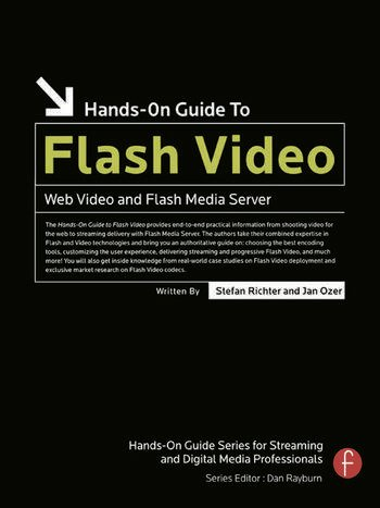 Hands-On Guide to Flash Video Web Video and Flash Media Server book cover