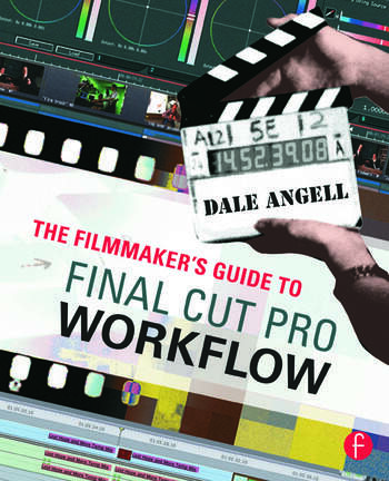 The Filmmaker's Guide to Final Cut Pro Workflow book cover