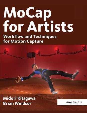 MoCap for Artists Workflow and Techniques for Motion Capture book cover