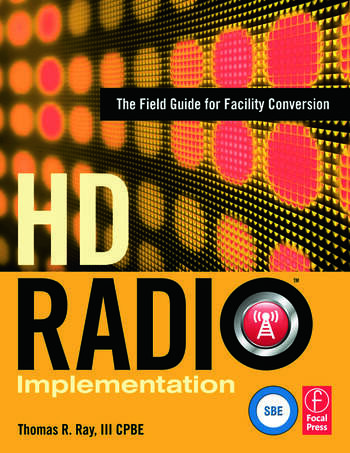 HD Radio Implementation The Field Guide for Facility Conversion book cover