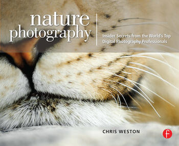 Nature Photography: Insider Secrets from the World's Top Digital Photography Professionals book cover