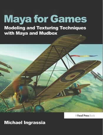 Maya for Games Modeling and Texturing Techniques with Maya and Mudbox book cover