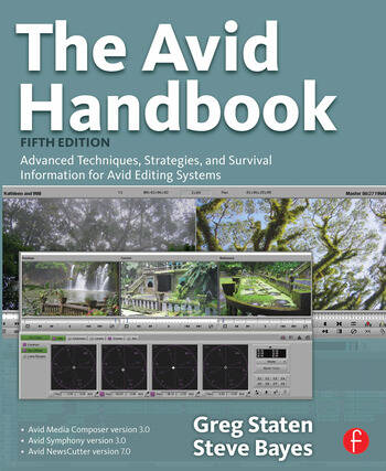 The Avid Handbook Advanced Techniques, Strategies, and Survival Information for Avid Editing Systems book cover