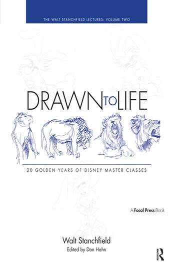 Drawn to Life: 20 Golden Years of Disney Master Classes Volume 2: The Walt Stanchfield Lectures book cover