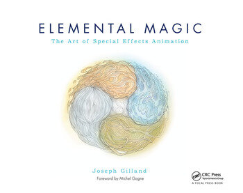 Elemental Magic, Volume I The Art of Special Effects Animation book cover