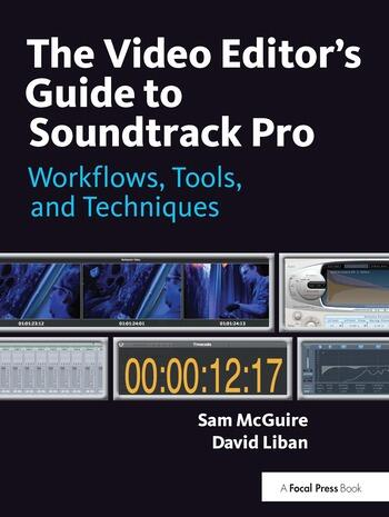 The Video Editor's Guide to Soundtrack Pro Workflows, Tools, and Techniques book cover