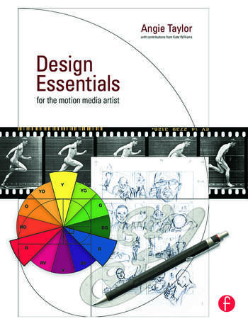 Design Essentials for the Motion Media Artist A Practical Guide to Principles & Techniques book cover