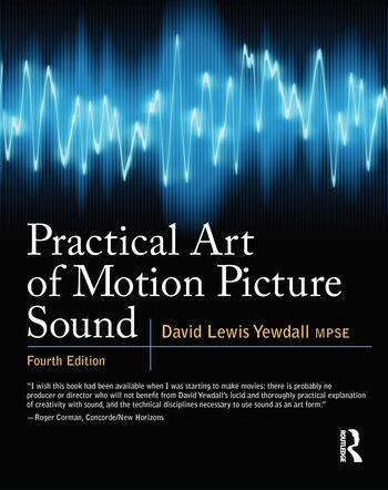 Practical Art of Motion Picture Sound book cover