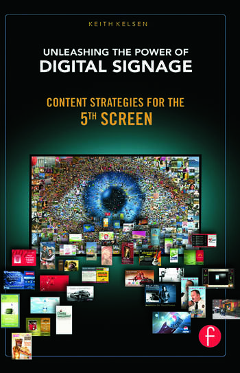 Unleashing the Power of Digital Signage Content Strategies for the 5th Screen book cover