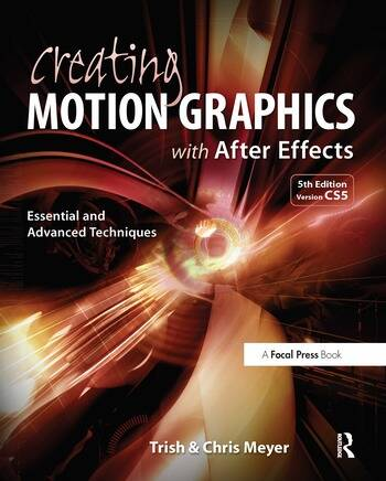 Creating Motion Graphics with After Effects Essential and Advanced Techniques book cover