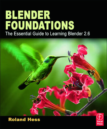 Blender Foundations The Essential Guide to Learning Blender 2.6 book cover