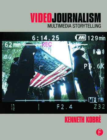 Videojournalism Multimedia Storytelling book cover