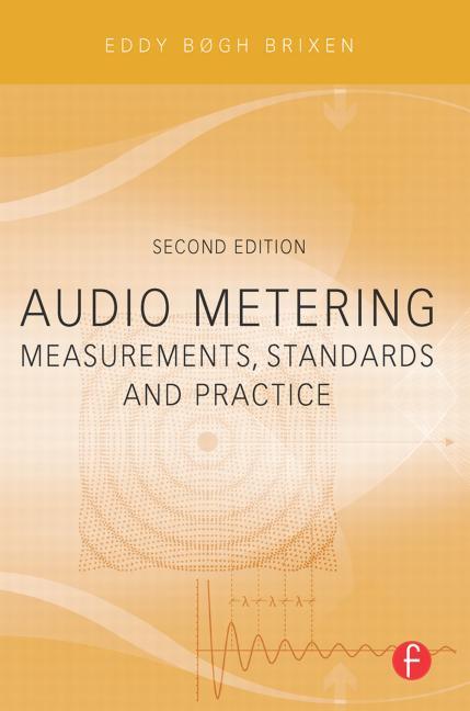 Audio Metering Measurements, Standards and Practice book cover