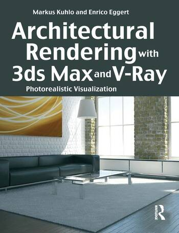 Architectural Rendering with 3ds Max and V-Ray Photorealistic Visualization book cover