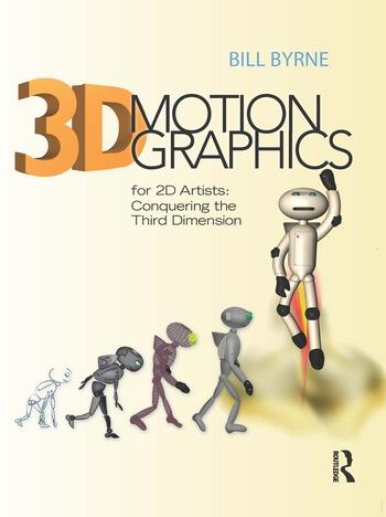 3D Motion Graphics for 2D Artists Conquering the Third Dimension book cover